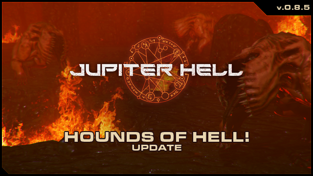 Jupiter Hell 0.8.5 - Hounds of Hell!
