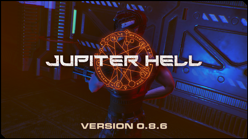 Jupiter Hell 0.8.6 - Fury, Energy, Power!